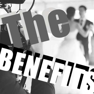 the benefits of wedding videographer