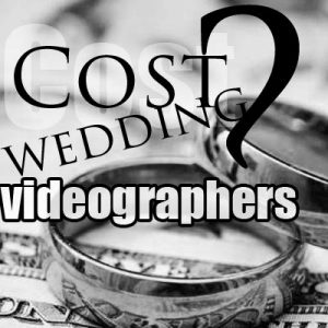 How much does a wedding videographer cost UK for 2019 - 2020?